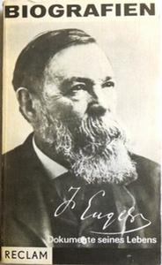 Engels, Friedrich: Dokumente seines Lebens 1820 - 1895